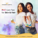 Pre and Post Holi Skin and Hair Care Tips and Tricks