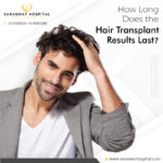 Is Undergoing One Hair Transplant Surgery Enough for a Lifetime